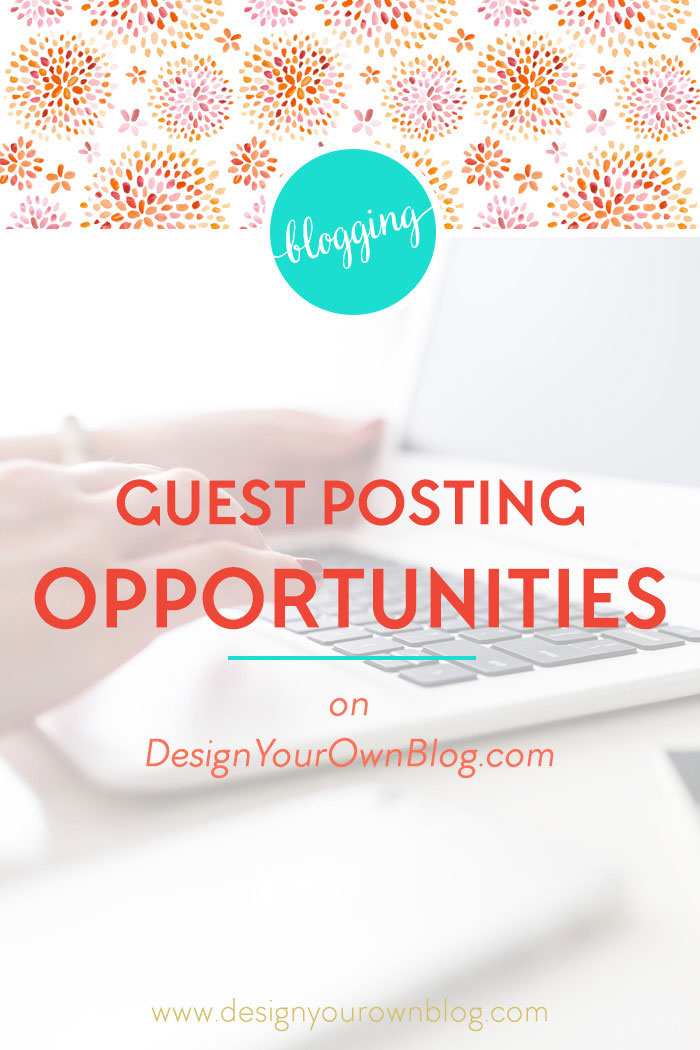 Guest posting opportunities on www.DesignYourOwnBlog.com. Read the guidelines here to learn how to submit your guest post request!