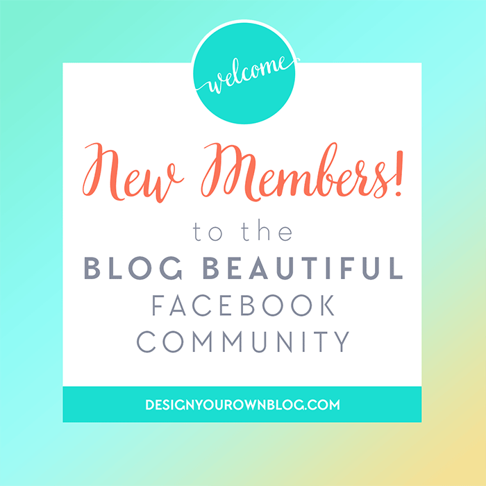 Welcome to the Blog Beautiful Facebook Community. A supportive space for DIY blog designers by www.DesignYourOwnBlog.co
