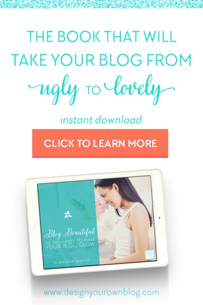 Blog Beautiful: 50 Tips + Fixes to Make Your Blog Glow. An ebook by DesignYourOwnBlog.com