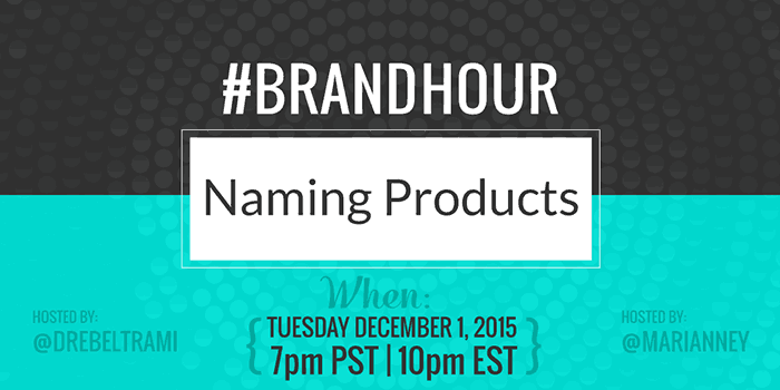 Join Marianne Manthey (www.DesignYourOwnBlog.com) and Andrea Beltrami (www.TheBrandedSolopreneur.com) every 1st Tuesday of the month for #BrandHour Twitter Chat! 7pm PST/10pm EST. We'll be discussing Product Namgin onDecember 1, 2015!