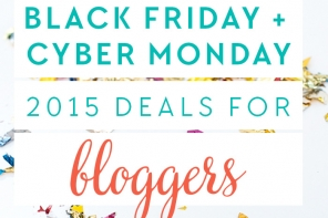 Black Friday + Cyber Monday Deals for Bloggers 2015