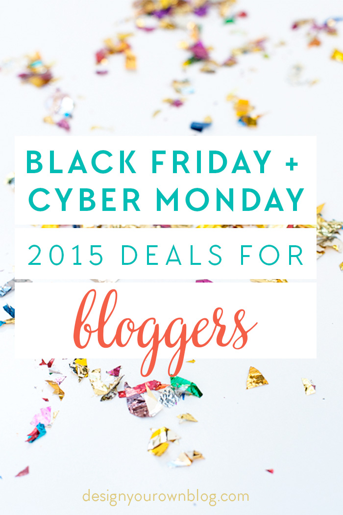 Black Friday / Cyber Monday Deals for Bloggers 2015