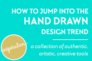 How to jump into the hand-drawn design trend. A collection of authentic, artistic, creative tools for just $29. Learn more at www.DesignYourOwnBlog.com