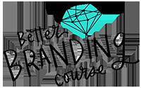 Caroline Kelso's Better Branding Course