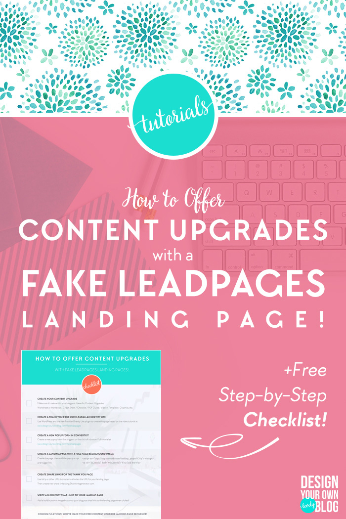 How To Offer Content Upgrades With Fake Leadpages Landing