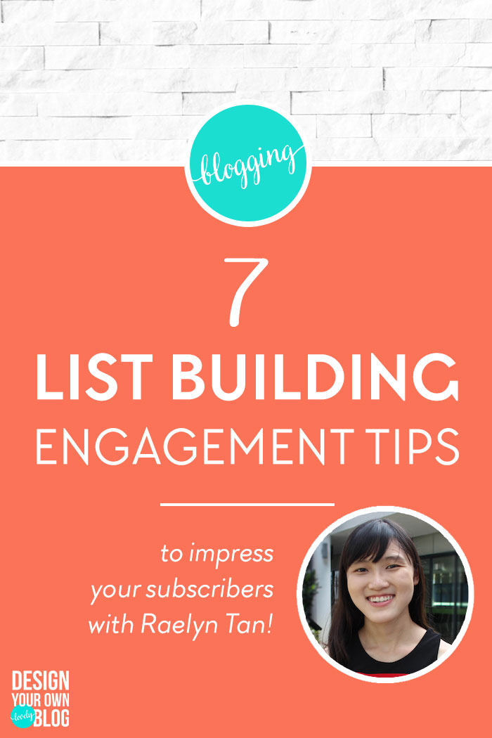 A well-nurtured email list will improve your open rates and sales conversion rates. You have worked really hard and finally have a handful of subscribers on your email list, it is now time for you to impress their socks off! 7 List Building Engagement Tips to Impress Your New Subscribers! only on DesignYourOwnBlog.com