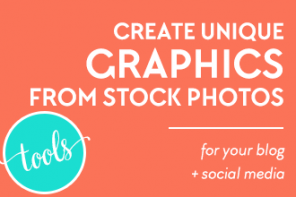 Create Unique Graphics from Stock Photos for Your Blog and Social Media [Tutorial]