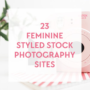 Free Download: Clickable list of 23+ Premium Feminine Styled Stock Photography Sites with tons of freebies! Get this and more free goodies at www.DesignYourOwnBlog.com