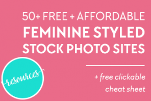 50+ Sites for Free Feminine Styled Stock Photography!