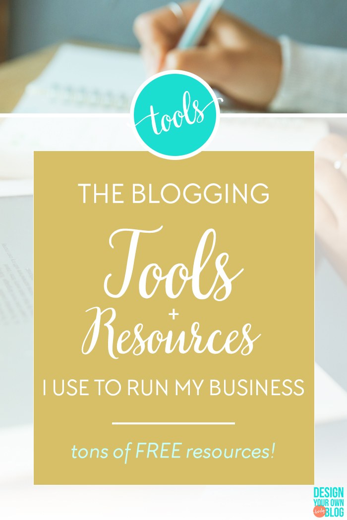 The blogging tools + resources I use to run my business! Most of these resources are FREE!! By Marianne at DesignYourOwnBlog.com.