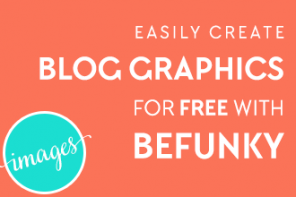 Easily Create Blog Graphics for Free with BeFunky