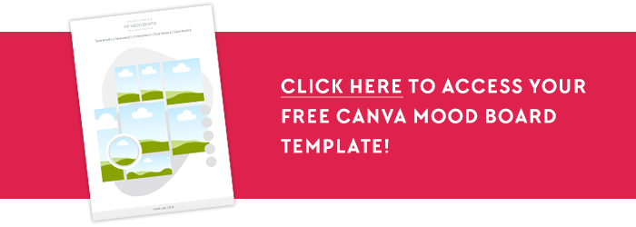 How to Create a Mood Board to Design Your Blog Brand - free Canva template access