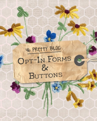 46 Pretty Blog Opt-In Forms + Buttons at www.DesignYourOwnBlog.com
