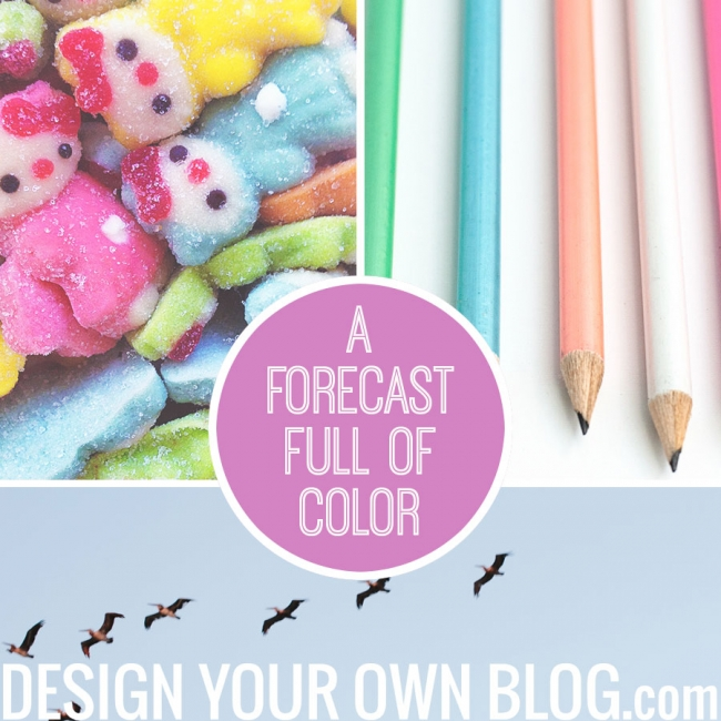 A forecast full of color - on DesignYourOwnBlog.com