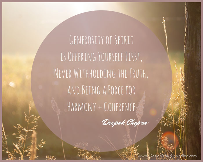Generosity of Spirit, Deepak Chopra quote